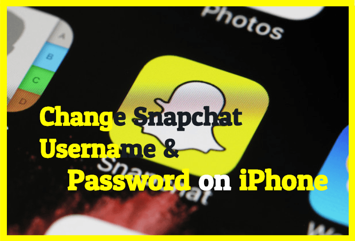 How To Change Snapchat Username & Password Without Any Hurdle ?
