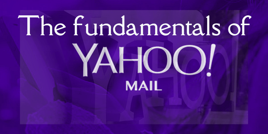The fundamentals of yahoo mail