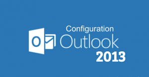 How to Configure Outlook 2013 For Email Setup?