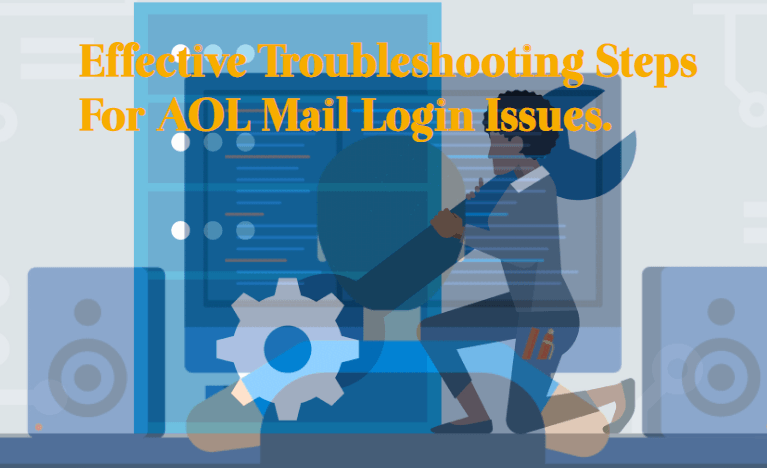 Effective-Troubleshooting-Steps-For-AOL-Mail-Login-Issues An Educational Guide About Troubleshooting the AOL Mail Login Issues.
