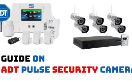 Guide-on-ADT-Pulse-Security-Camera-464x290 Home