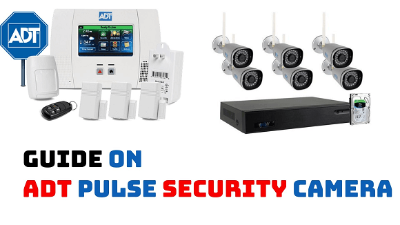 A Complete Guide on ADT Pulse Security Camera For Home Surveillance