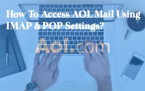 How-To-Access-AOL-Mail-Using-IMAP-POP-Settings-464x290 Home