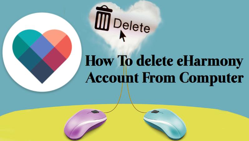 How-To-delete-eHarmony-Account-From-Computer How To Delete EHarmony Account & Profile Permanently?