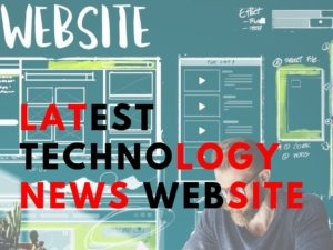 Latest Technology News Website