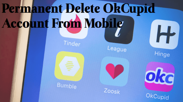 Permanent-Delete-OkCupid-Account-From-Mobile How To Delete OkCupid Account & Profile Permanently?