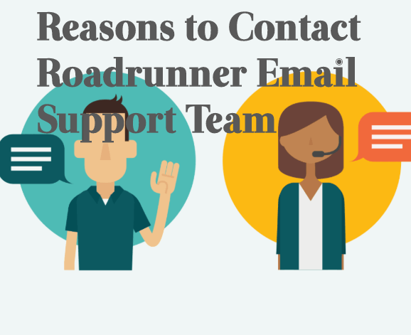 Reasons-to-Contact-Roadrunner-Email-Support-Team What Are The Reasons To Contact Roadrunner Email Technical Support