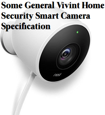 Specification How to Setup Vivint Smart Home Security Camera?