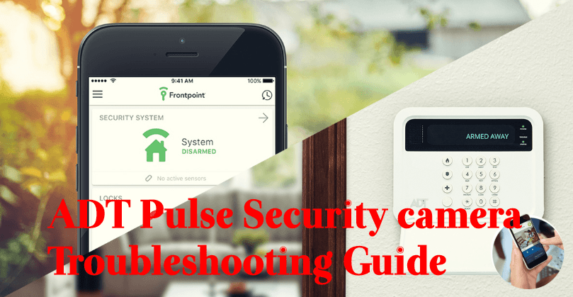 adt-pulse-security-camera A Complete Guide on ADT Pulse Security Camera For Home Surveillance