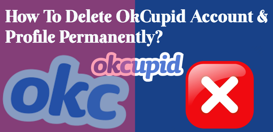 how to delet okcupid account profile permanently
