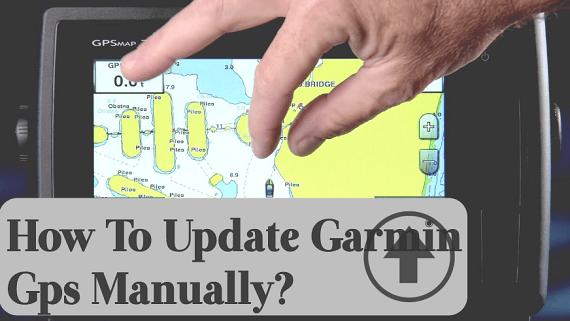How to Update Garmin Gps Manually?
