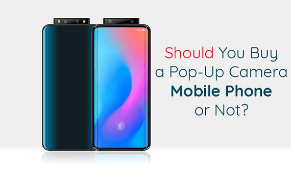 Should You Buy a Pop-Up Camera Mobile Phone or Not?