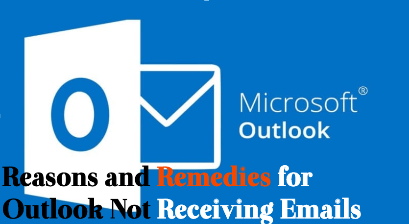 reasons-and-remedies-for-outlook-not-receiving-emails Why Am I Not Receiving Emails in Outlook?