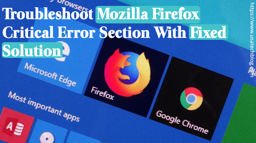troubleshoot mozilla firefox critical error section with fixed solution