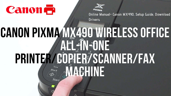 How Do I Setup My Canon Pixma MX490 Printer to Print Wirelessly?