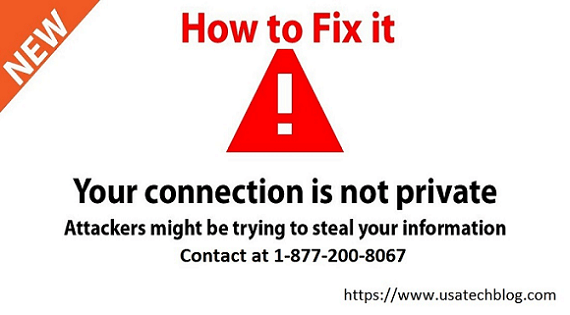 Fix Connection in not Private and Secure in Google Chrome