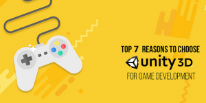 Top 7 Reasons Why Unity 3D is an Ideal Choice for Game Development