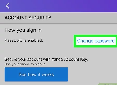 go to the Account security option in yahoo and click on change password